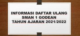 INFORMASI DAFTAR ULANG SMA N 1 GODEAN TAHUN PELAJARAN 2021/2022